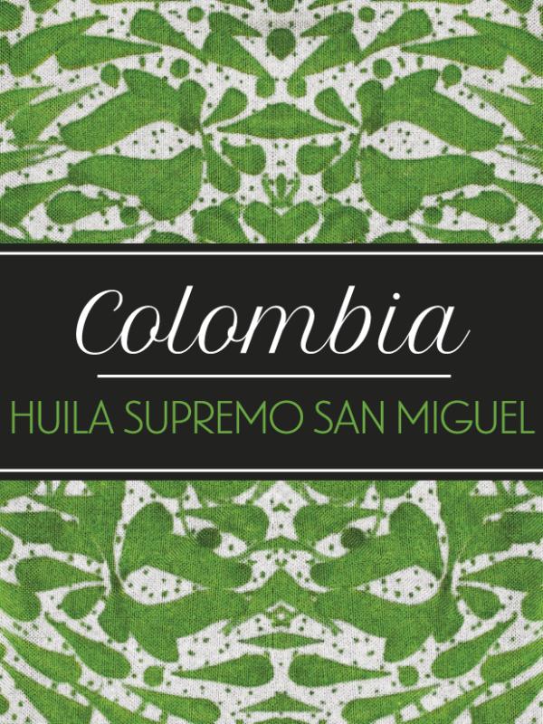 Toscaf Colombia Huila Supremo San MiguelSAN MIGUEL