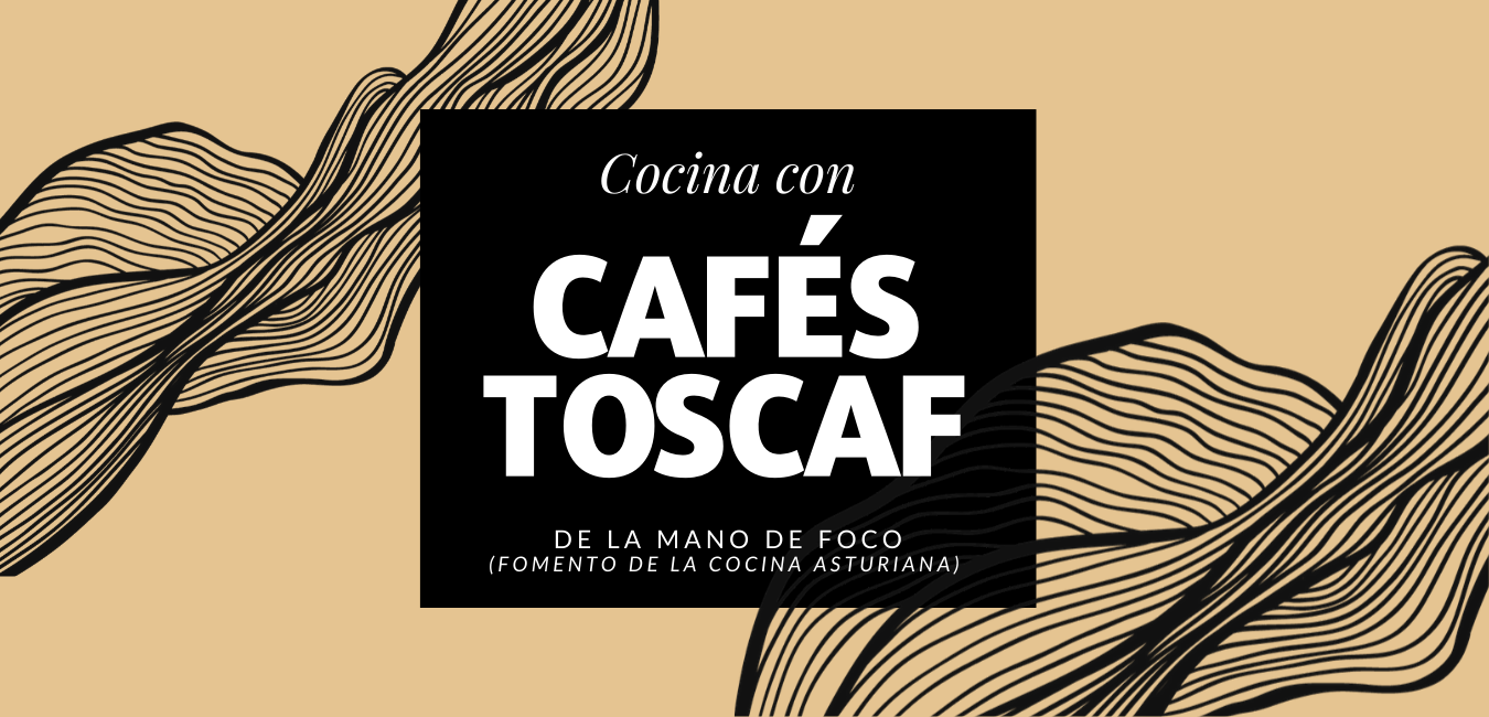 Cocina con Cafés Toscaf de la mano de FOCO